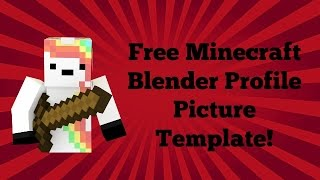 50 Subscriber Special - Free Minecraft Blender Profile Picture Template!