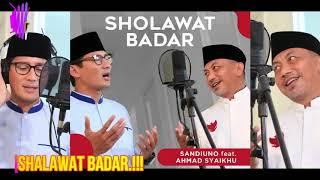 Quot Shalawat Badar  Sandiaga Uno Feat Ahmad