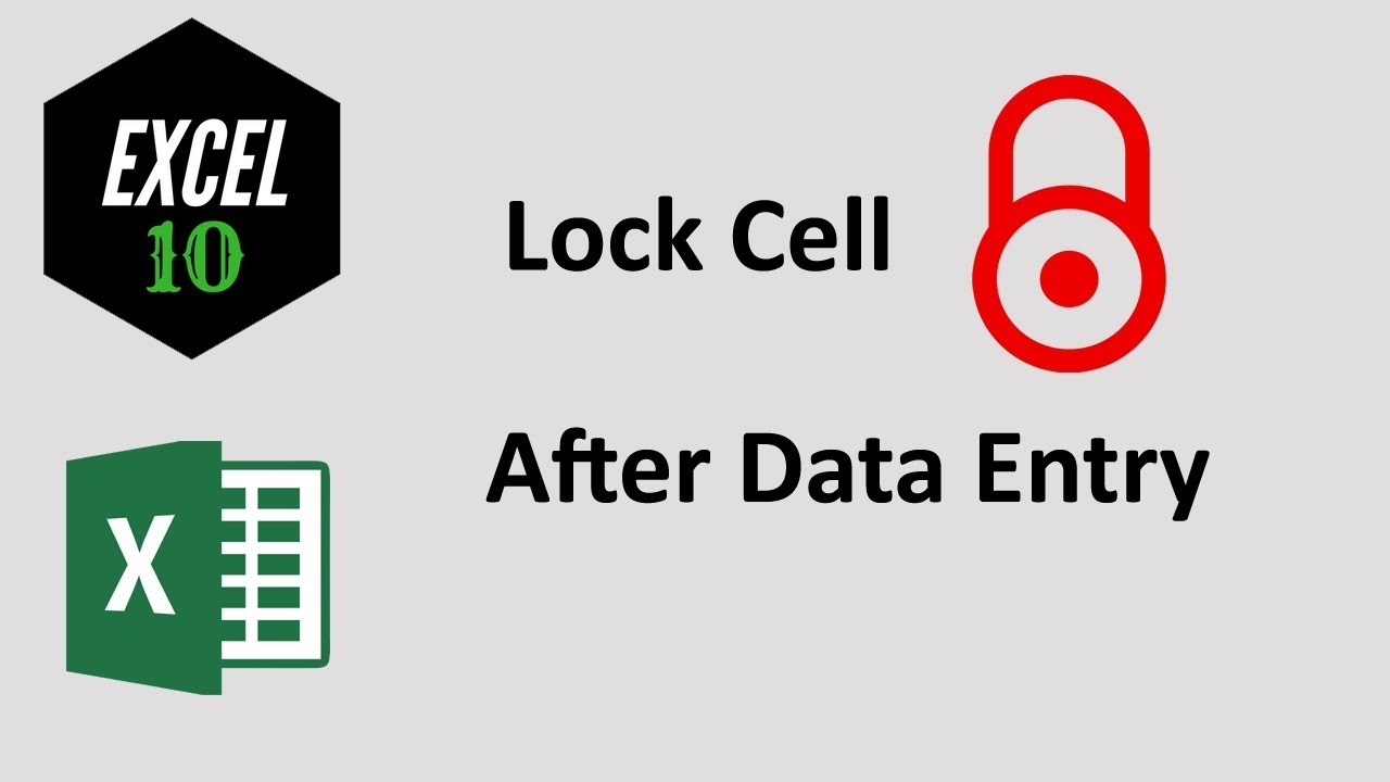 excel lock a cell after data entry