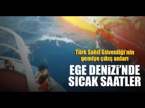 Türk Sahil Güvenliği'nin Gemiye Çıkış Anları! Ege'de Sıcak Saatler