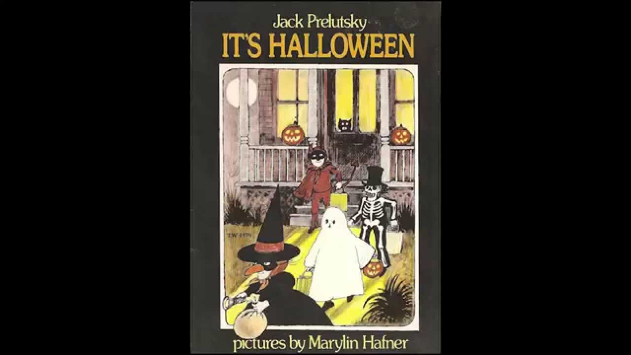 its halloween read by jack prelutsky youtube