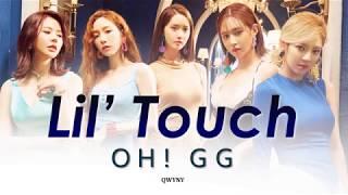 Girls' Generation (SNSD) Oh! GG -  Lil' Touch (몰랐니) Lyrics (Rom|Han|Eng)