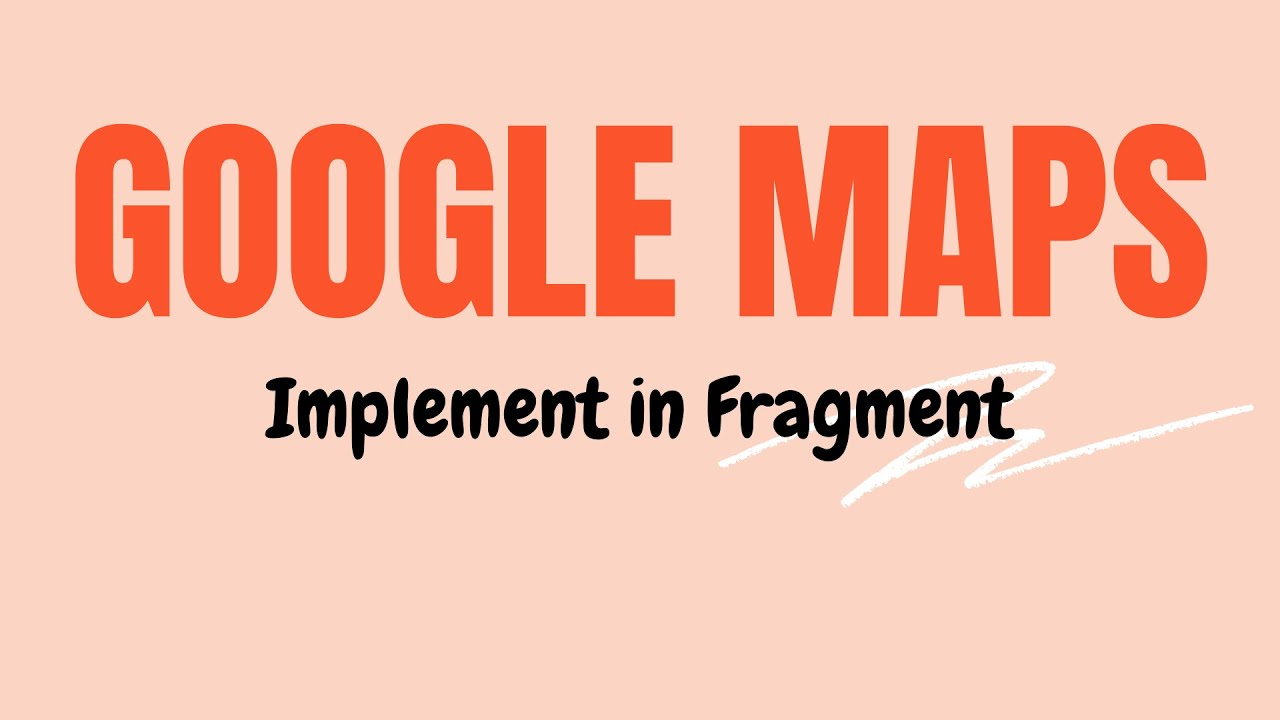 Google Map | How to implement Google Map in fragment | Android Studio