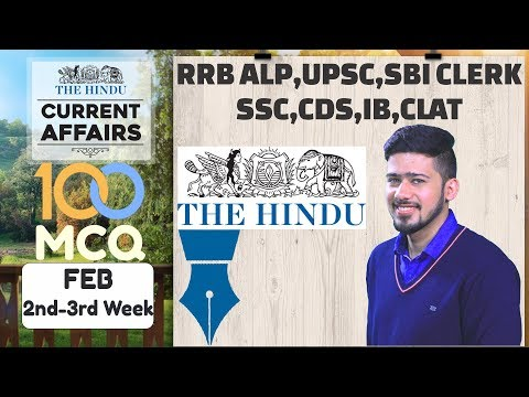 100 MCQ Current Affairs February 2nd & 3rd Week For SBI CLERK, UPSC,IBPS, RAILWAYS,SSC,CDS,IB