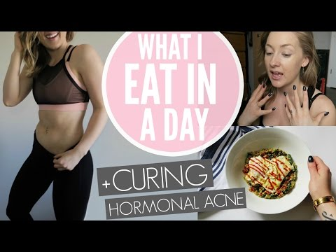 What I Eat In A Day + New Diet Plan To Cure Hormonal Acne