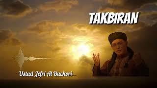 TAKBIRAN bersama Ustadz Jefri Al Buchori   UJE   😭😭