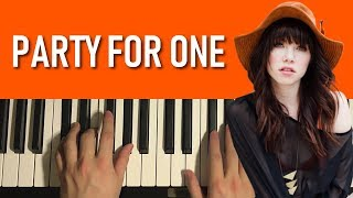 HOW TO PLAY - Carly Rae Jepsen - Party For One (Piano Tutorial Lesson)