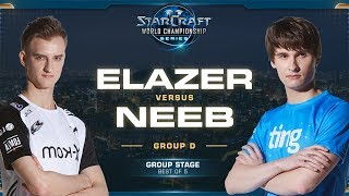 Elazer vs Neeb ZvP - Group D Elimination - 2019 WCS Global Finals - StarCraft II