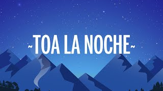 CNCO - Toa la Noche (Letra/Lyrics)