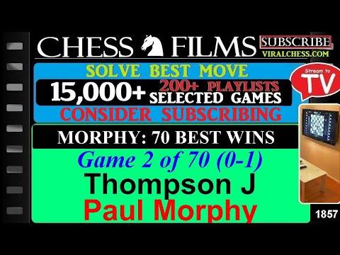 Paul Morphy: 70 Best Wins (#2 of 70): Thompson J vs. Paul Morphy