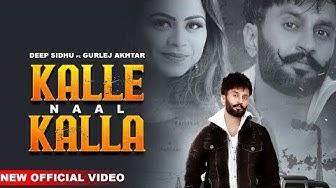 Kalle Naal Kalla : Gurlej Akhtar Ft. Deep Sidhu   Kv Singh   New Punjabi Songs 2019  Finetouch Music