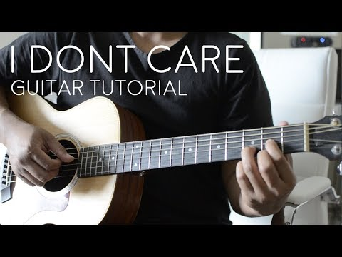 i-don't-care-by-ed-sheeran-justin-bieber---guitar-tutorial