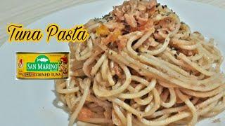 The Best Tuna Pasta | How To Make Tuna Pasta Filipino Style | Episode 16