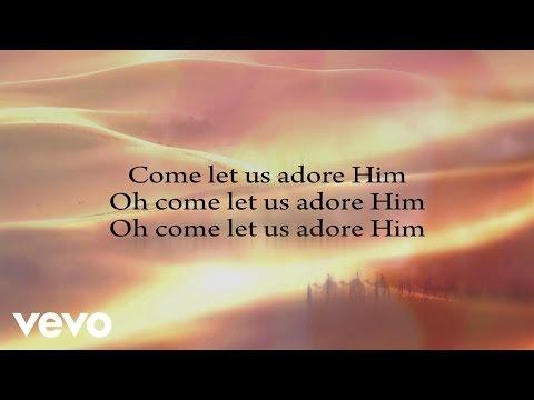 Adore Him Lyrics & Chords | Kari Jobe | WeAreWorship USA
