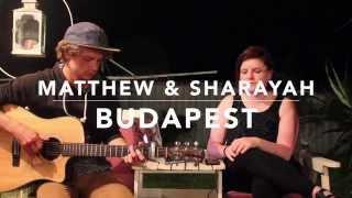 Budapest - Matthew & Sharayah (George Ezra Cover)
