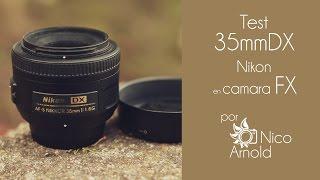Test 35mm DX en cámara FX