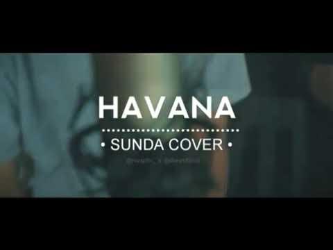 Havana versi bahasa sunda (tukang meakeun duit)
