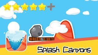 Splash Canyons - Blayze Games, L.L.C. - Walkthrough Get Started Recommend index five stars