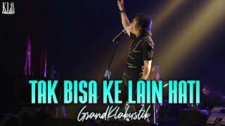 Kla Project - Tak Bisa Ke Lain Hati (GrandKlakustik Show)