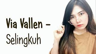 Gambar cover Via Vallen - Selingkuh (Lirik Video)