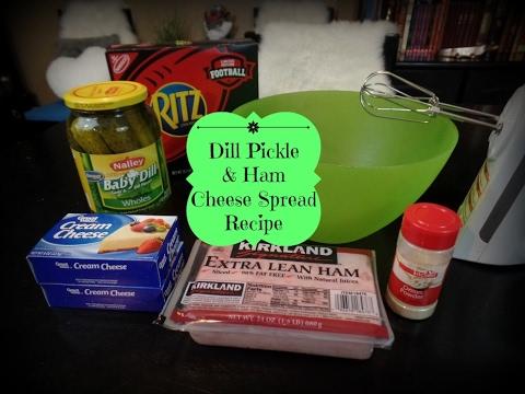 Dill Pickle & Ham Cheese Spread Recipe
