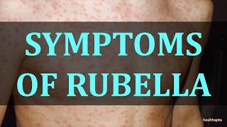 SYMPTOMS OF RUBELLA