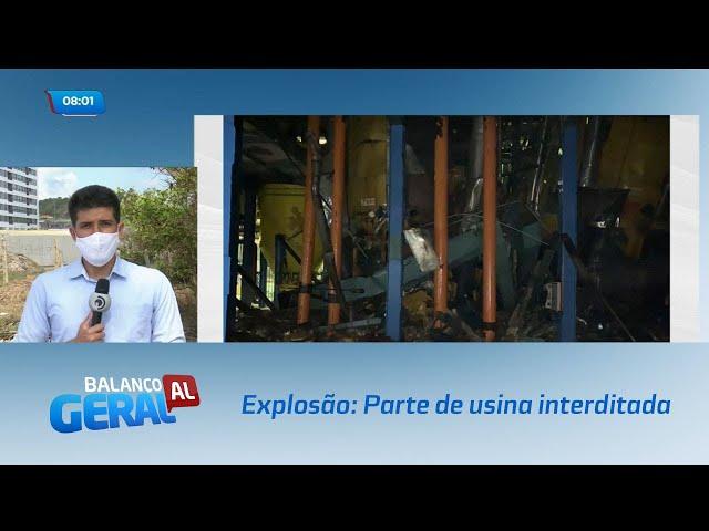 Explosão: Parte de usina interditada