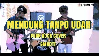 mendung tanpo udan - ndarboy genk (punk rock cover by smoott)