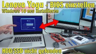 Lenovo Yoga Notebook UEFI Bios einstellen - Windows 10 installieren von USB-Stick - [4K Video]