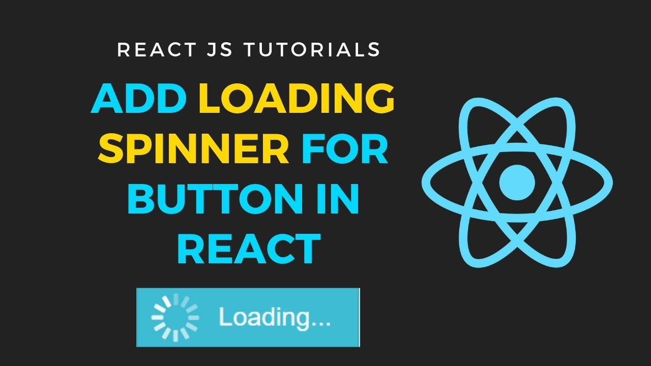 Add loading spinner for buttons in reactjs