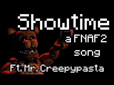 Showtime ft. MrCreepypasta - A FNAF2 Song