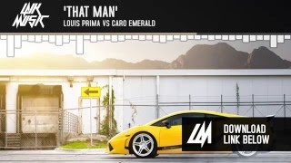 "Louis Prima vs Caro Emerald - ""That Man"""