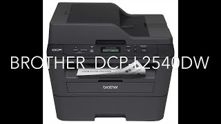 Brother DCP-L2540DW Printer 1 year review