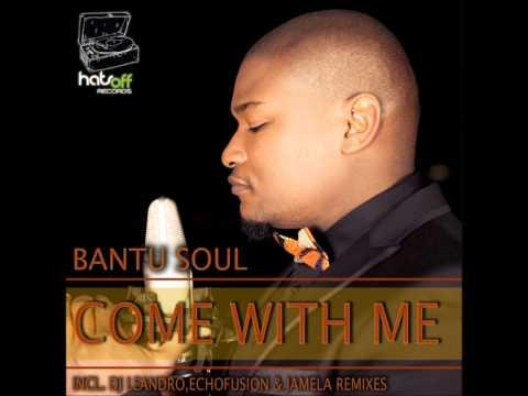 Bantu Soul - Come with me (DJ Leandro's Dark Side Mix)