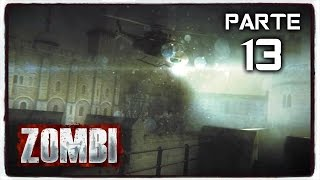 ZOMBI Gameplay Español PC Parte 13 - 1080p HD 60fps