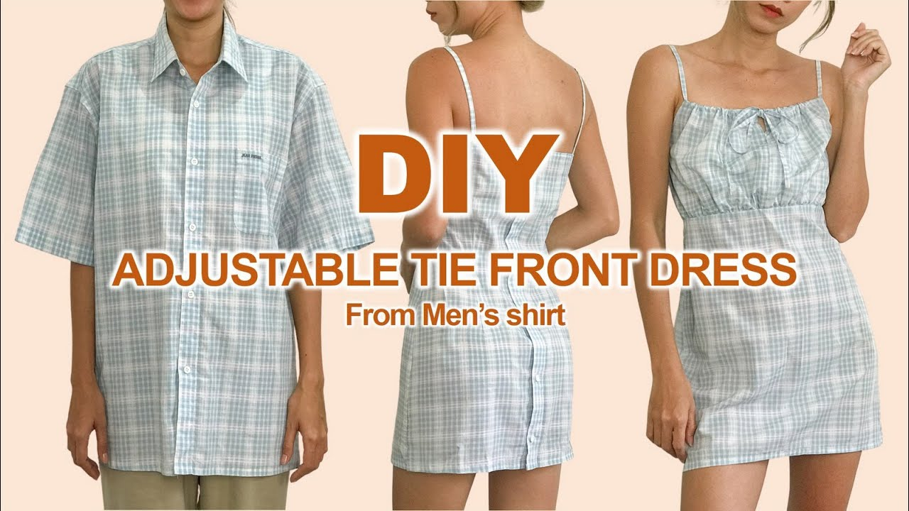 DIY Adjustable tie front Mini dress from Men's shirt - Men's shirt transformation idea