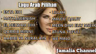 Lagu Arab Pilihan   lagu Arab Full Album   Lagu Arab Terpopuler  Kumpulan Lagu Arab Romantis & Sedih