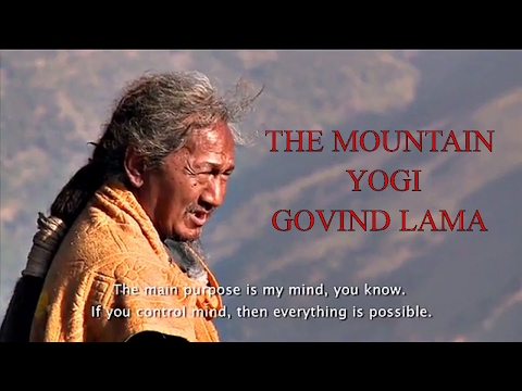 THE Mountain YOGI | Pooye Lama Gomchen Milarepa   | Documentry on Gobind lama