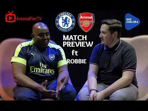 Chelsea vs. Arsenal Preview || FEAT. ARSENAL FAN TV!