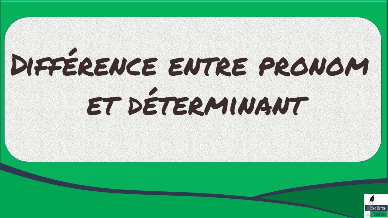 Diff rence entre pronom et d terminant youtube for Difference entre pieux et micropieux