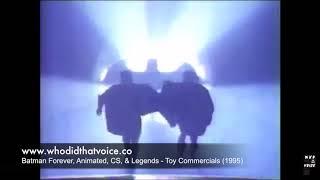 Batman Forever, Animierte, CS, & Legends - Spielzeug-Werbespots (1995)