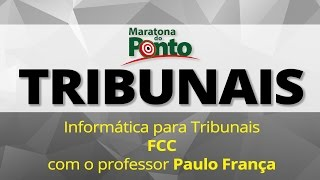Maratona do Ponto - FCC - Informática com o professor Paulo França