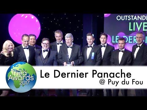 2017 Thea Awards — Part 20: Le Dernier Panache @ Puy du Fou