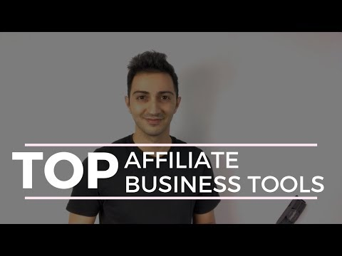 TOP Affiliate Marketing Tools to Use In Your Online Business (How To Make Money Online)For Beginners
