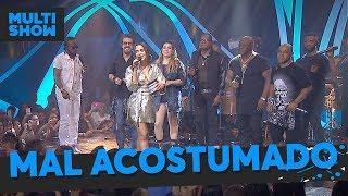 Baixar Mal Acostumado | Anitta + Naiara Azevedo + Xande + Axé 90| Música Boa Ao Vivo | Música Multishow