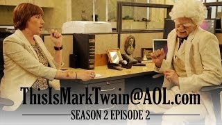 HUFFINGTON POST INTERVIEWS MARK TWAIN! - ThisIsMarkTwain@aol.com - Season 2 Ep 2