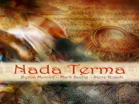 Steve Roach Mark Seelig Byron Metcalf - Nada Terma