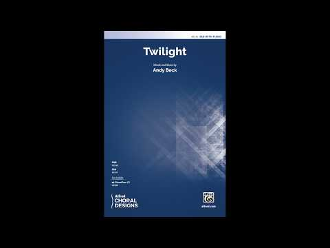 Twilight (SAB), by