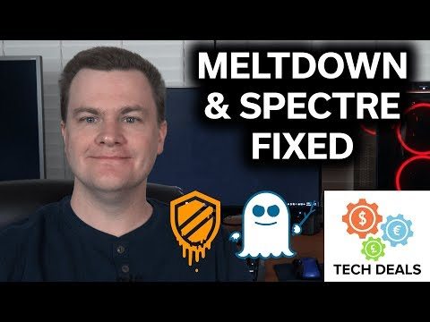 Meltdown & Spectre FIXED / How-To Guide + Detection Tool