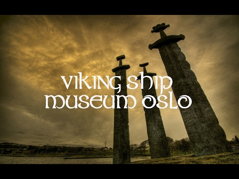 Viking Ship Museum - Oslo Norway